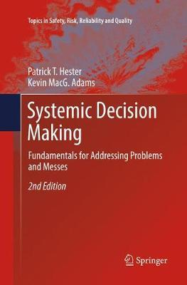 Systemic Decision Making by Patrick T. Hester