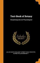 Text-Book of Botany by Julius Sachs