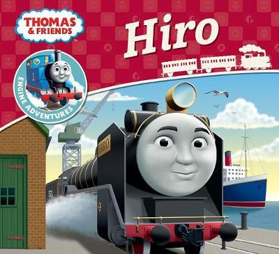 Thomas & Friends Engine Adventures: Hiro by Thomas and Friends