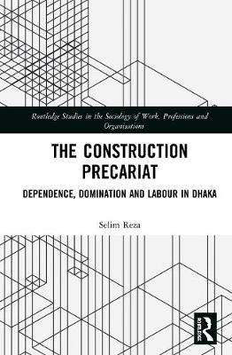 The Construction Precariat by Selim Reza