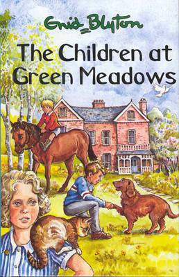 Children at Green Meadows by Enid Blyton image