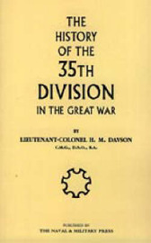History of the 35th Division in the Great War by Hilda M. Davison image