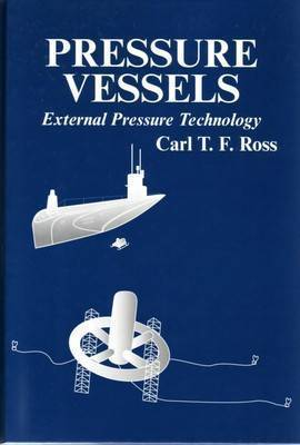 Pressure Vessels by Carl T F Ross