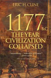 1177 B.C. by Eric H Cline