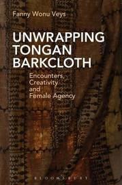 Unwrapping Tongan Barkcloth by Fanny Wonu Veys