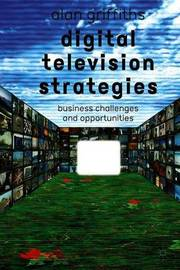 Digital Television Strategies by A. Griffiths image