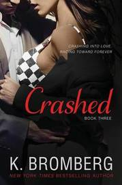 Crashed by K Bromberg