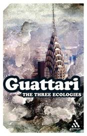 Three Ecologies by Felix Guattari