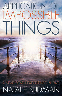 Application of Impossible Things by Natalie Sudman