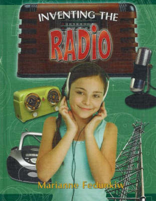 Inventing the Radio by Marianne Fedunkiw image