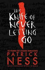 The Knife of Never Letting Go by Patrick Ness image