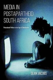 Media in Postapartheid South Africa by Sean Jacobs