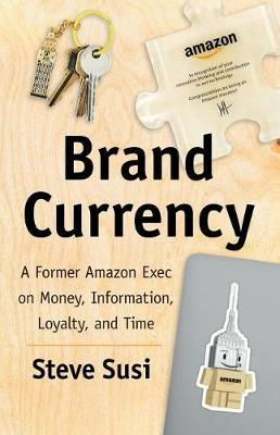 Brand Currency by Steve Susi