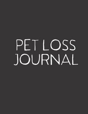Pet Loss Journal by Hope Noble