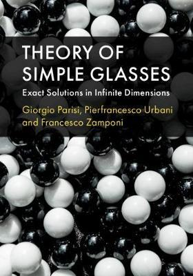 Theory of Simple Glasses by Giorgio Parisi