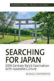 Searching for Japan by Michele Monserrati