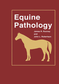 Equine Pathology by James R. Rooney image