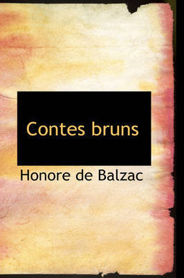 Contes Bruns by Honore de Balzac