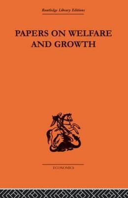 Papers on Welfare and Growth by Tibor Scitovsky image