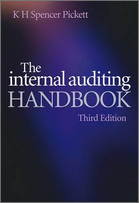 The Internal Auditing Handbook by K.H. Spencer Pickett