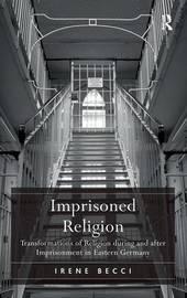 Imprisoned Religion by Irene Becci