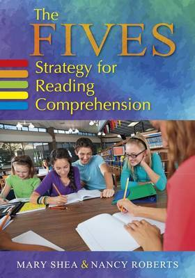 The FIVES Strategy for Reading Comprehension by Mary Shea
