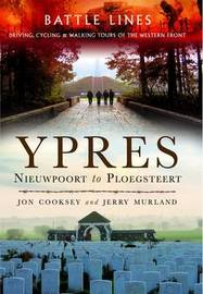 Battle Lines: Ypres by Jon Cooksey