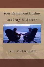 Your Retirement Lifeline by Jim McDonald