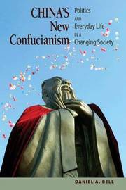 China's New Confucianism by Daniel A. Bell image