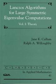 Classics in Applied Mathematics Lanczos Algorithms for Large Symmetric Eigenvalue Computations: Series Number 41: Volume 1 by Jane Cullum image