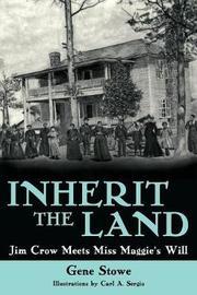 Inherit the Land by Gene Stowe