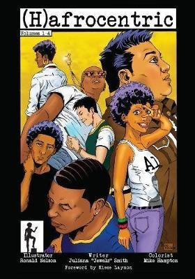 (h)afrocentric Comics: Volumes 1-4 by Juliana 'Jewels' Smith