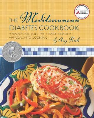 The Mediterranean Diabetes Cookbook by Amy Riolo