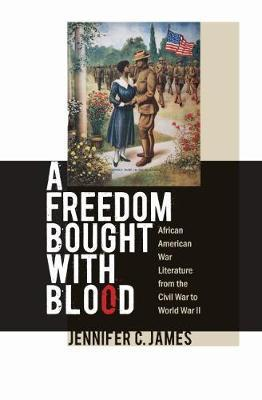 A Freedom Bought with Blood by Jennifer C. James image