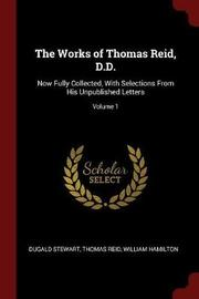 The Works of Thomas Reid, D.D. by Dugald Stewart image