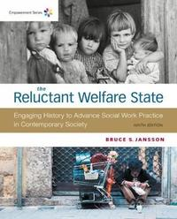 Empowerment Series: The Reluctant Welfare State by Bruce Jansson