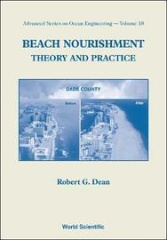 Beach Nourishment: Theory And Practice by Robert G. Dean