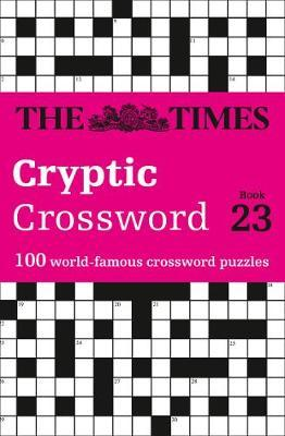 The Times Cryptic Crossword Book 23 by The Times Mind Games image