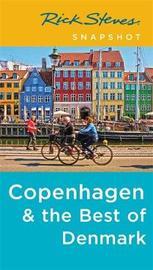 Rick Steves Snapshot Copenhagen & the Best of Denmark (Fourth Edition) by Rick Steves