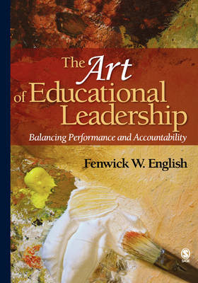 The Art of Educational Leadership by Fenwick W. English image