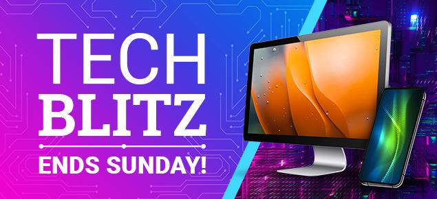 Tech Blitz Sale! - Ends Sunday