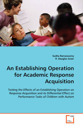 An Establishing Operation for Academic Response Acquisition by Sudha Ramaswamy
