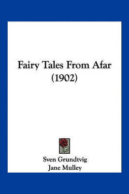 Fairy Tales from Afar (1902) by Sven Grundtvig
