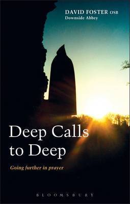 Deep Calls to Deep by Dom David Foster
