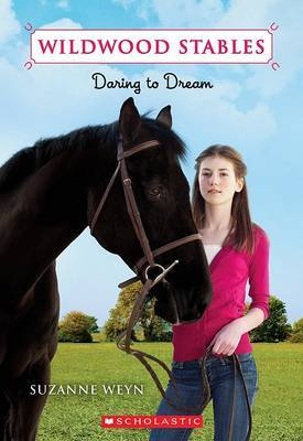 Daring to Dream by Suzanne Weyn