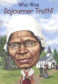 Who Was Sojourner Truth? by Yona Zeldis McDonough image