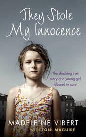 They Stole My Innocence by Madeleine Vibert