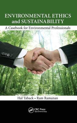 Environmental Ethics and Sustainability by Hal Taback