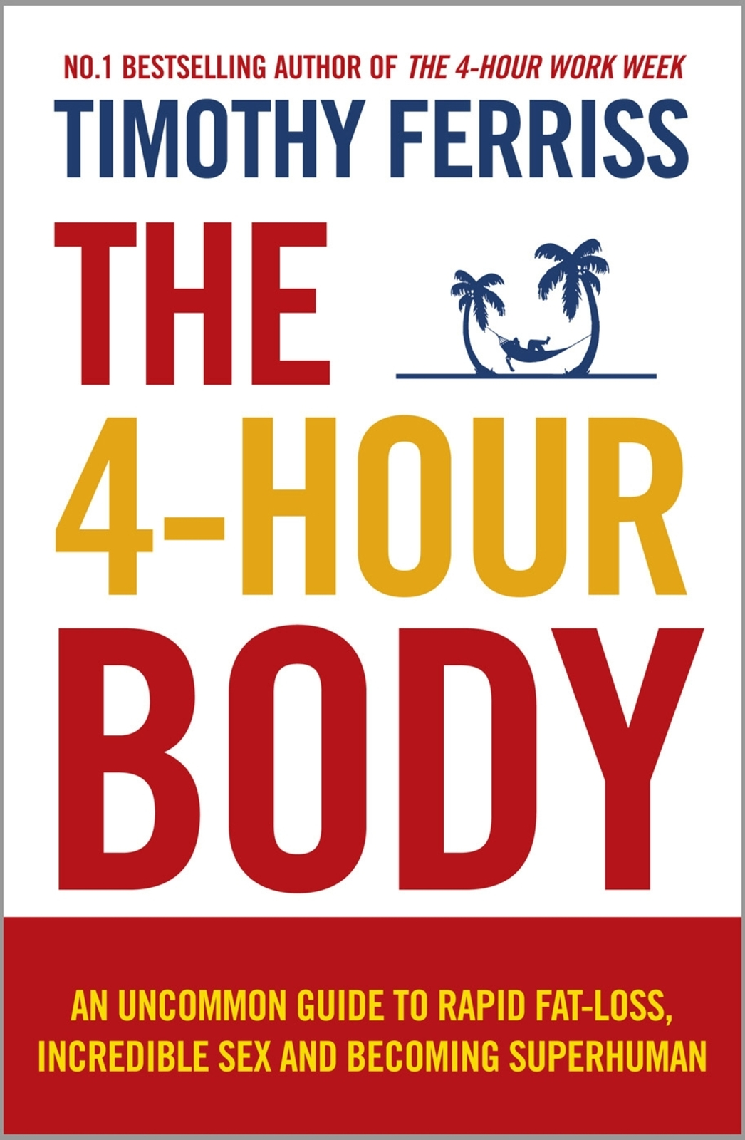 The 4-Hour Body by Timothy Ferriss image