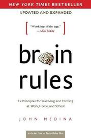 Brain Rules (Updated and Expanded) by John Medina